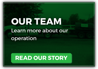 Our Team | Learn more about our operation | Read Our Story